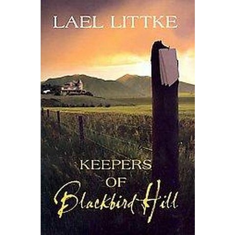 Keepers of Blackbird Hill (Paperback)