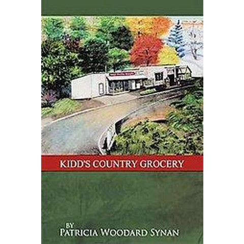 Kidd's Country Grocery (Hardcover)