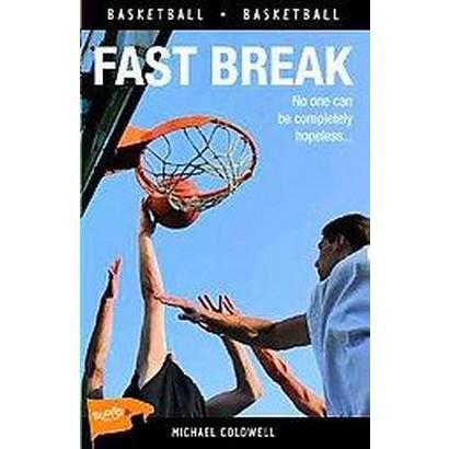 Fast Break (New) (Paperback)