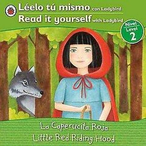 Little Red Riding Hood / La caperucita roja (Bilingual) (Paperback)