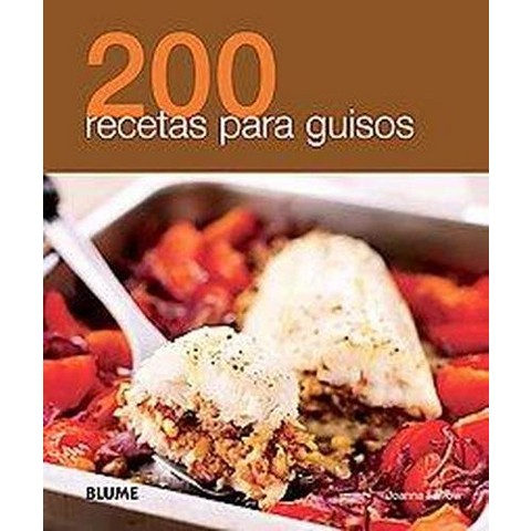 200 recetas para guisos / 200 One Pot Recipes (Reprint) (Paperback)