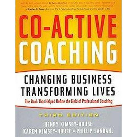 Co-Active Coaching (Paperback)
