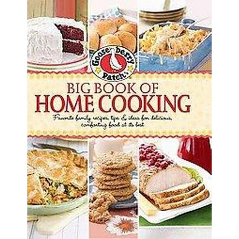 Gooseberry Patch Big Book of Home Cooking (Hardcover)