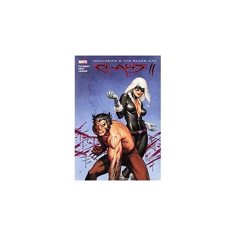 Wolverine & Black Cat 2 (Hardcover)