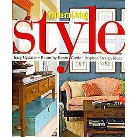 Southern Living Style (Hardcover)