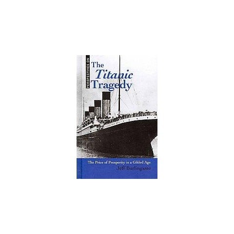 The Titanic Tragedy (Hardcover)