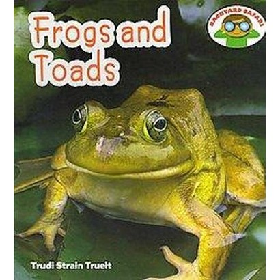 Frogs and Toads (Hardcover)