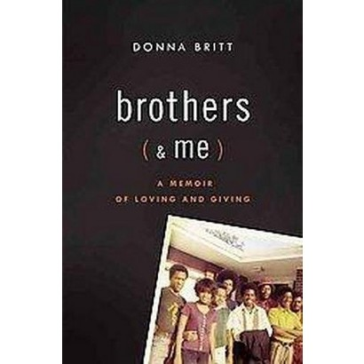 Brothers (& Me) (Hardcover)