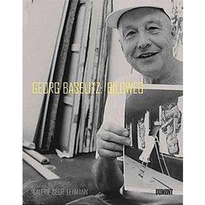 Georg Baselitz: (Bilingual) (Hardcover)