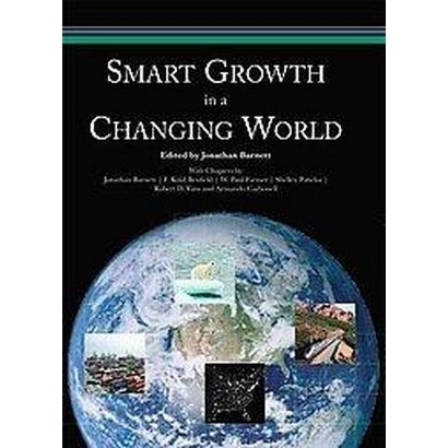 Smart Growth in a Changing World (Paperback)