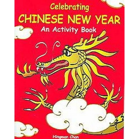 Celebrating Chinese New Year an Activity Book (Illustrated) (Paperback)