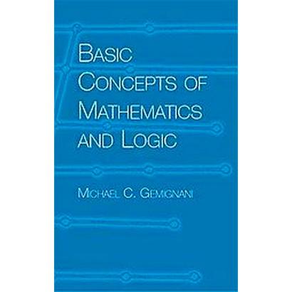 Basic Concepts of Mathematics and Logic (Paperback)