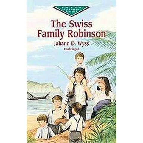 The Swiss Family Robinson (Unabridged) (Paperback)