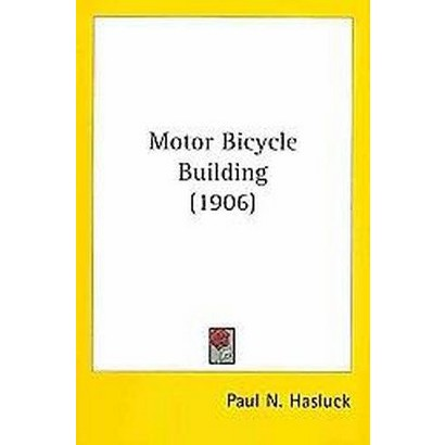 Motor Bicycle Building (Paperback)