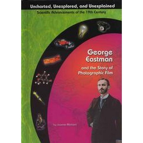 George Eastman and Photographic Film (Hardcover)