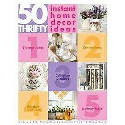 50 Thrifty Instant Home Decor Ideas (Paperback)