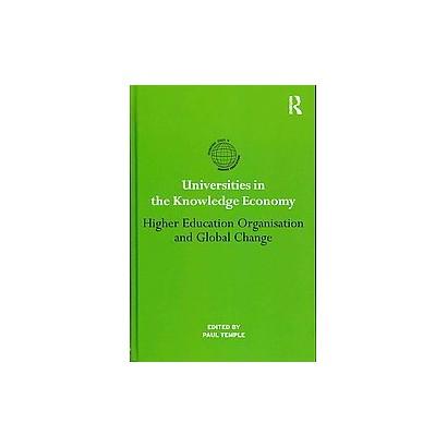 Universities in the Knowledge Economy (Hardcover)