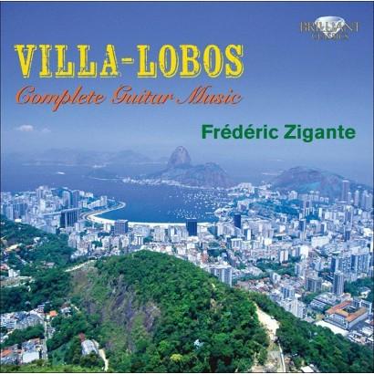 Villa-Lobos: Complete Guitar Music (2010 Recording)