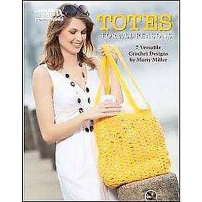 Totes for All Reasons (Paperback)
