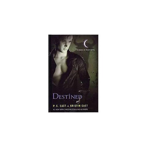 Destined ( House of Night: Thorndike Press Large Print the Literacy Bridge) (Hardcover)