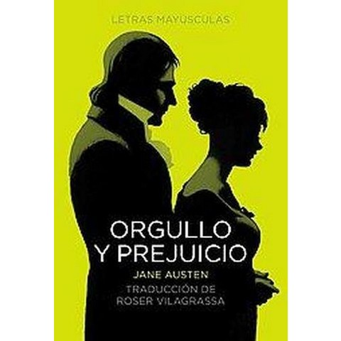 Orgullo y prejuicio/ Pride and Prejudice (Translation) (Hardcover)