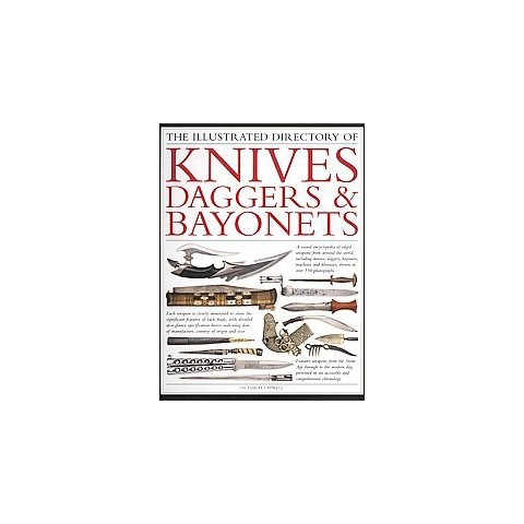 The Illustrated Directory of Knives, Daggers & Bayonets (Paperback)