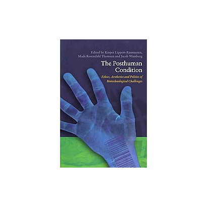 The Posthuman Condition (Paperback)