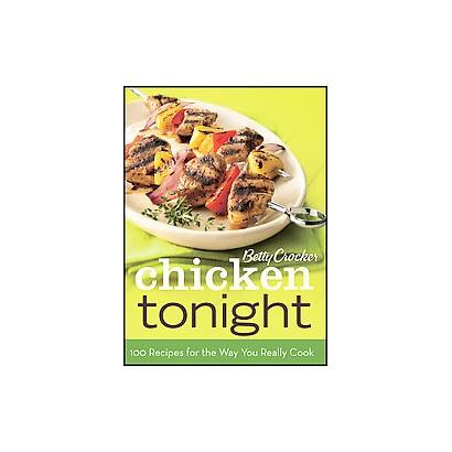 Betty Crocker Chicken Tonight (Hardcover)