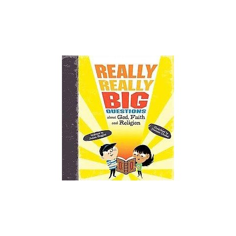 Really, Really Big Questions About God, Faith, and Religion (Hardcover)