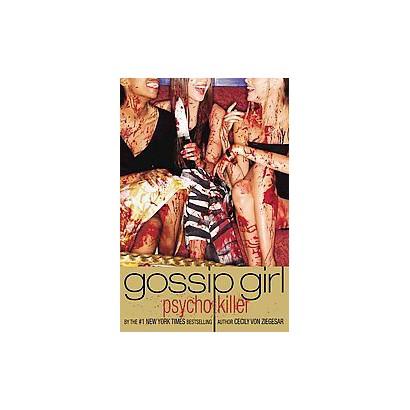 Gossip Girl, Psycho Killer (Paperback)