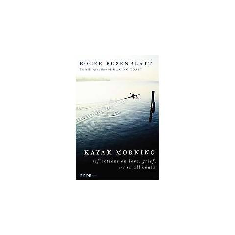 Kayak Morning (Paperback)