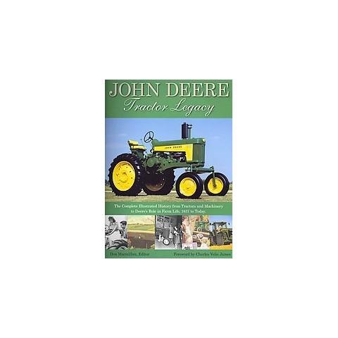 The John Deere Tractor Legacy (Paperback)