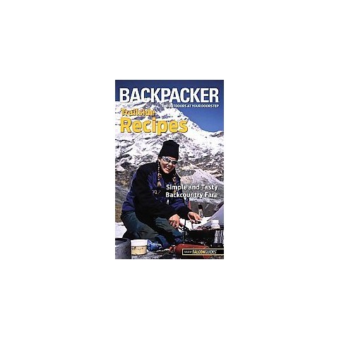 Backpacker Trailside Recipes (Paperback)