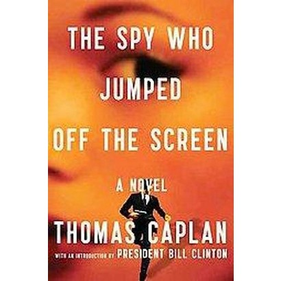 The Spy Who Jumped Off The Screen (Hardcover)