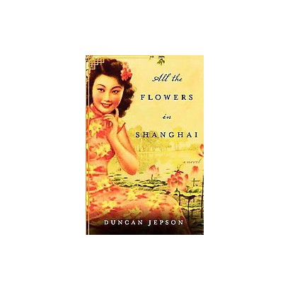 All the Flowers in Shanghai (Large Print) (Paperback)