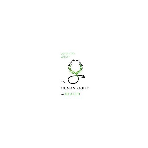 The Human Right to Health (Hardcover)
