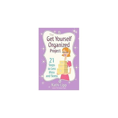 The Get Yourself Organized Project (Paperback)