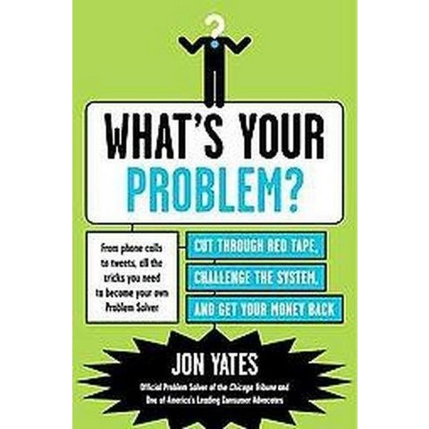 What's Your Problem? (Paperback)