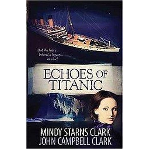 Echoes of Titanic (Paperback)