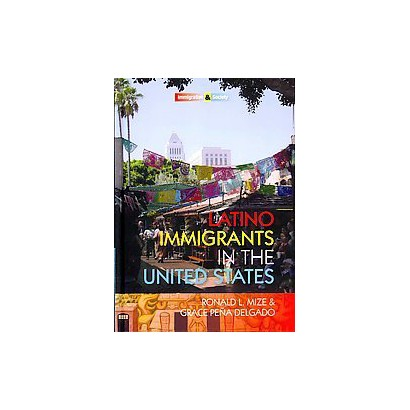 Latino Immigrants in the United States (Hardcover)