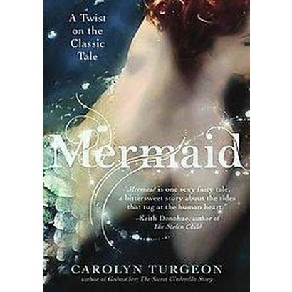 Mermaid (Unabridged) (Compact Disc)