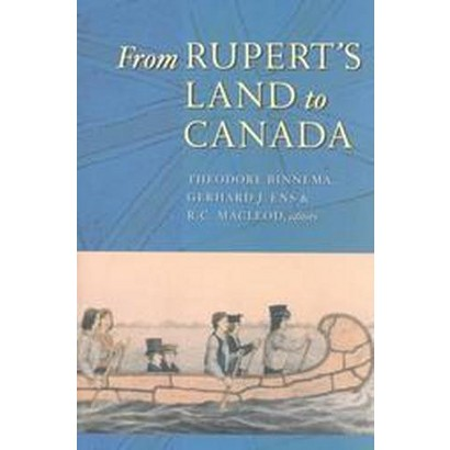 From Rupert's Land to Canada (Paperback)