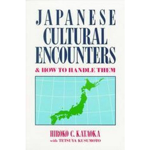 Japanese Cultural Encounters and How to Handle Them (Paperback)