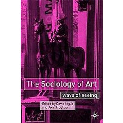 The Sociology Of Art (Paperback)