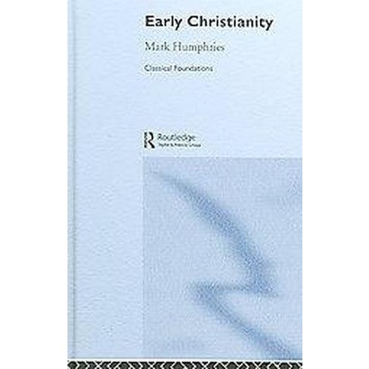 Early Christianity (Hardcover)