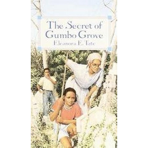 The Secret of Gumbo Grove (Paperback)