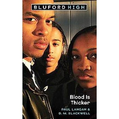 Blood Is Thicker (Paperback)