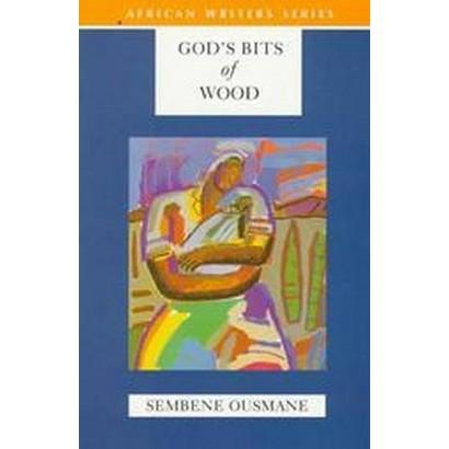 God's Bits of Wood (Paperback)