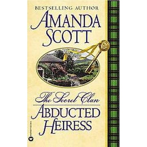 Abducted Heiress ( Secret Clan) (Reprint) (Paperback)