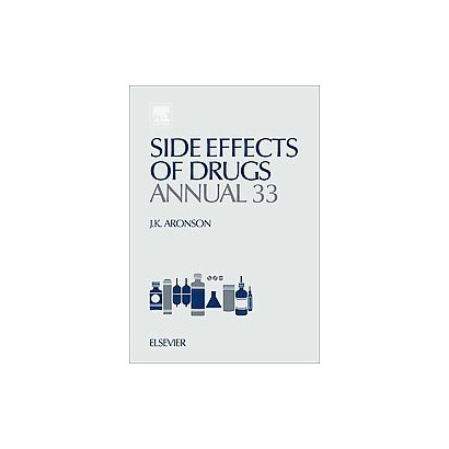 Side Effects of Drugs Annual (33) (Hardcover)